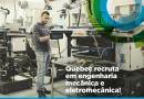 Québec quer engenheiros mecânicos brasileiros